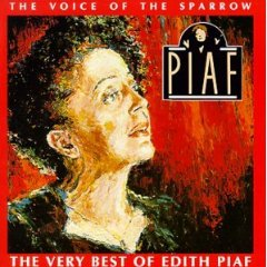 Álbum The Voice of the Sparrow: The Very Best of Edith Piaf