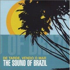 Álbum De Tarde, Vendo o Mar: The Sound of Brazil