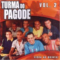 Turma do Pagode - Turma Do Pagode, Vol. 2