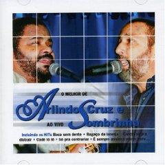 Álbum Melhor de Arlindo Cruz & Sombrinha: Ao Vivo