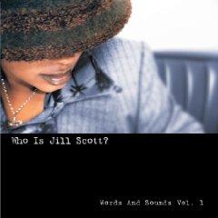 Álbum Who Is Jill Scott? Words and Sounds, Vol. 1