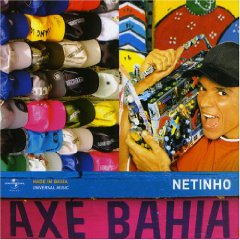Álbum Axe Bahia: Netinho