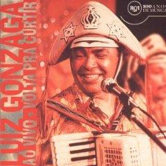 Luiz Gonzaga - Volta Pra Curtir