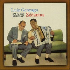 Luiz Gonzaga - Canta Seus Sucessos Com Ze Dantas