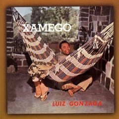 Luiz Gonzaga - Xamego
