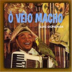 Luiz Gonzaga - O Veio Macho