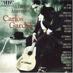 Carlos Gardel - Tangos Argentinos