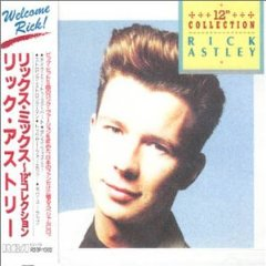 Rick Astley - 12 Inch Collection