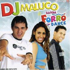 DJ Maluco - DJ Maluco & Banda Forro Dance, Vol. 4