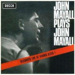 Álbum Plays John Mayall: Live at Klooks Kleek