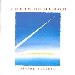 Chris De Burgh - Flying Colours