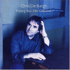 Chris De Burgh - Missing You: The Collection