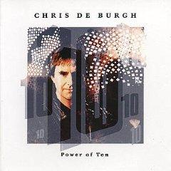 Chris De Burgh - Power of Ten