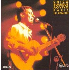 Chico Buarque - Ao Vivo Paris Le Zenith