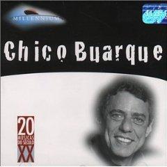 Chico Buarque - Millennium: Chico Buarque