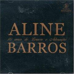 Aline Barros - 10 Anos de Louvor E Adoracao
