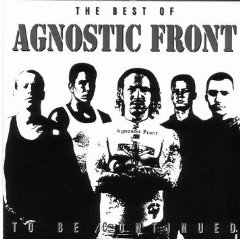 Álbum To Be Continued: The Best of Agnostic Front
