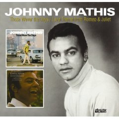 Johnny Mathis - Those Were The Days/Love Theme from Romeo & Juliet