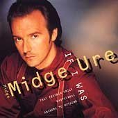 Álbum If I Was: The Very Best of Midge Ure & Ultravox