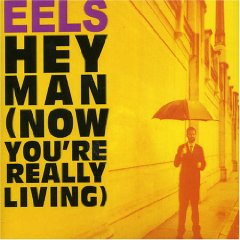 Álbum Hey Man (Now You're Really Living)