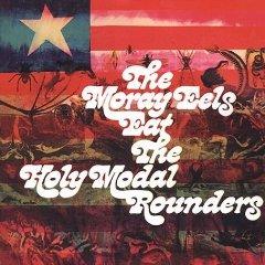 Álbum The Moray Eels Eat the Holy Modal Rounders