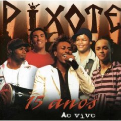 Álbum Pixote: 15 Anos Vem Pro Samba
