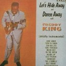 Álbum Let's Hide Away and Dance Away with Freddy King
