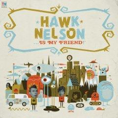 Álbum Hawk Nelson Is My Friend