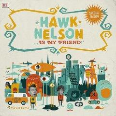 Álbum Hawk Nelson Is My Friend (CD/DVD)