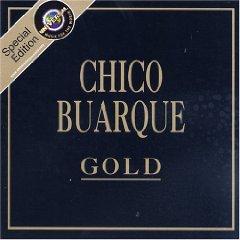 Chico Buarque - Gold