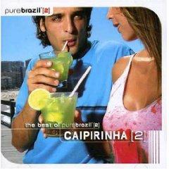 Chico Buarque - Pure Brazil II: Caipirinha