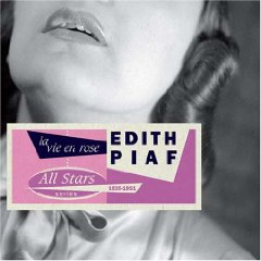 Edith Piaf - La Vie en Rose 1935-1951