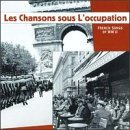 Álbum Les Chansons Sous L'Occupation: French Songs of WWll