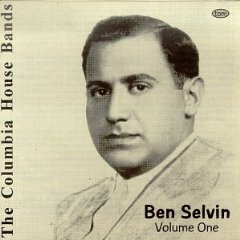 Álbum The Columbia House Bands: Ben Selvin, Vol. 1
