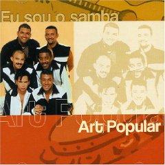 Art Popular - Eu Sou O Samba