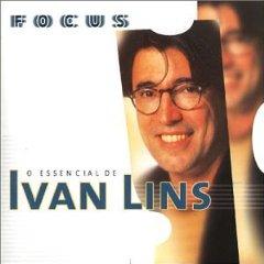 Álbum Focus: O Essencial de Ivan Lins