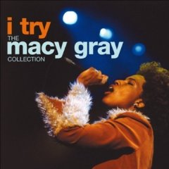 Álbum I Try: The Macy Gray Collection