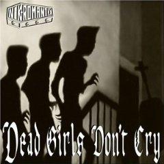 Álbum Dead Girls Don't Cry