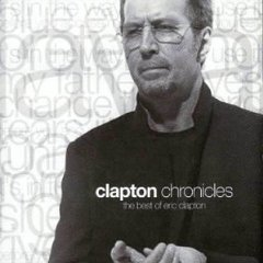 �lbum Clapton Chronicles - The Best of Eric Clapton