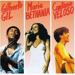 Gilberto Gil - Giberto Gil/Maria Bethânia/Caetano Veloso