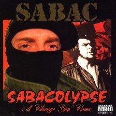 Álbum Sabacolypse: A Change Gon Come