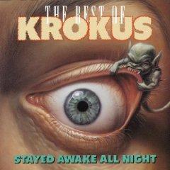 Álbum The Stayed Awake All Night: The Best of Krokus