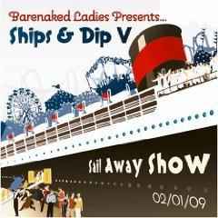 Álbum Ships & Dip V: Sail Away Show 02/01/09