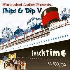 Álbum Ships & Dip V: Snacktime 02/02/09