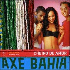 Álbum Axe Bahia: Banda Cheiro de Amor