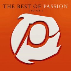 Álbum The Best of Passion (So Far)
