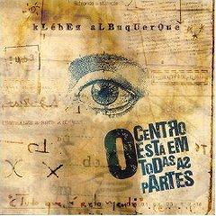 Álbum Centro Esta Em Todas as Partes