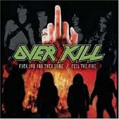 Álbum Fuck You and Then Some/Feel the Fire