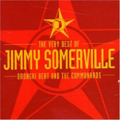 Álbum Very Best of Jimmy Somerville: Bronski Beat and the Communards