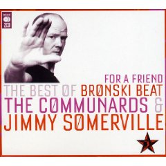 Álbum For a Friend: The Best of Bronski Beat, The Communards & Jimmy Somerville